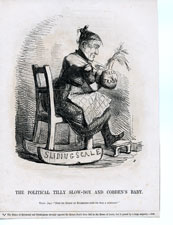 THE POLITICAL TILLY SLOW-BOY AND COBDEN'S BABY